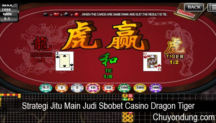 Strategi Jitu Main Judi Sbobet Casino Dragon Tiger
