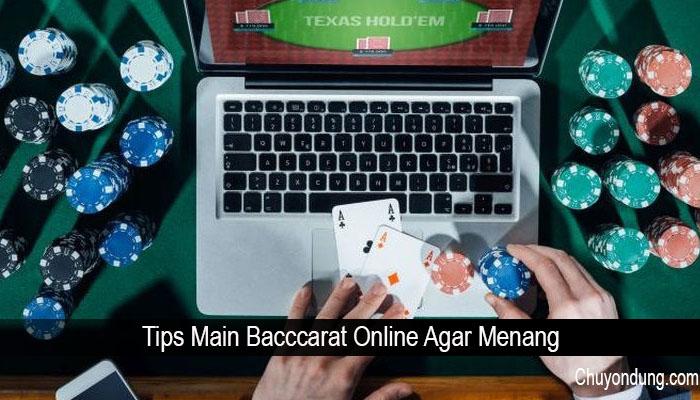 Tips Main Bacccarat Online Agar Menang