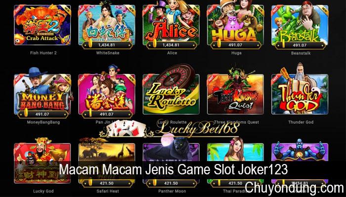 Macam Macam Jenis Game Slot Joker123